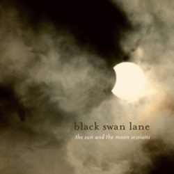 Black-Swan-Lane-Sun-And-The-Moon-Sessions