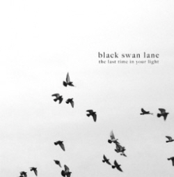 Black-Swan-Lane_The-Last-Time-In-Your-Light-295x300