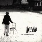 Idlewild_-_100_Broken_Windows