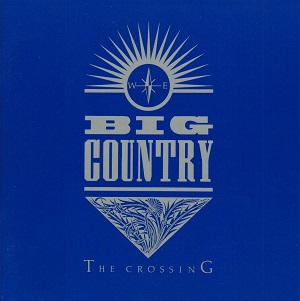 bigcountrythecrossing